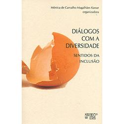 Diálogos Com a Diversidade: Sentidos da Inclusão