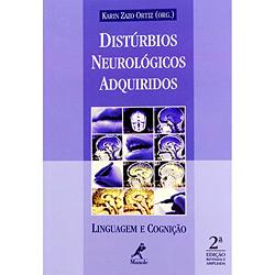 Distúrbios Neurológicos Adquiridos: Linguagem e Cognição