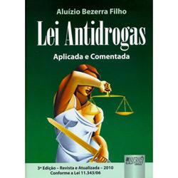 Lei Antidrogas: Aplicada e Comentada