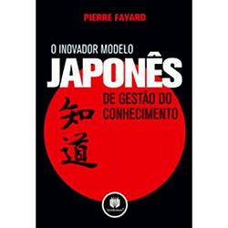 Inovador Modelo Japones de Gestao do Conhecimento, O