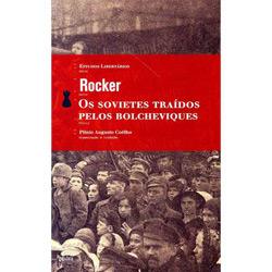 Sovietes Traídos pelos Bolcheviques - Coleção Estudos Libertários, Os
