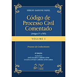 Código de Processo Civil Comentado: Processo de Conhecimento - Artigos 1º a 565 - Vol. 1