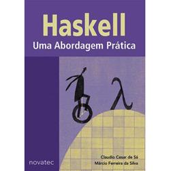 Haskell: uma Abordagem Prática - Claudio Cesar de Sá e Márcio Ferreira da Silva