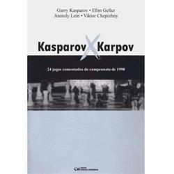 Kasparov X Karpov 24 Jogos Comentados do Campeonato de 1990