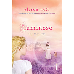 Luminoso- Série Riley Bloom - Vol. 2