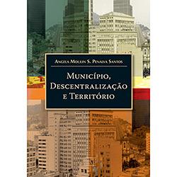Municipios, Descentralização e Territorios