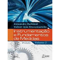 Instrumentação e Fundamentos de Medidas - Vol.2