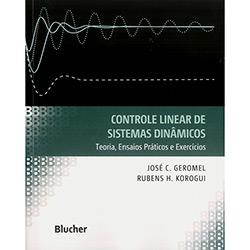 Controles Linear de Sistemas Dinâmicos: Teoria, Ensaios Práticas e Exercícios