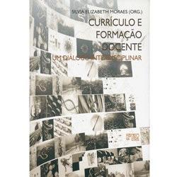 Curriculo e Formacao Docente: um Dialogo Interdisciplinar