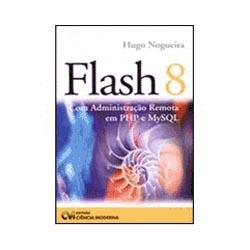 Flash 8 Com Administracao Remota em Php e Mysql