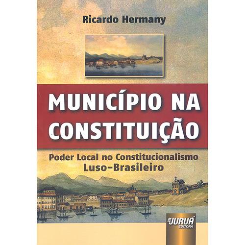 Município na Constituição: Poder Local no Constitucionalismo Luso-brasileiro