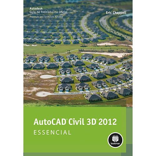 Autocad Civil 3d 2012: Essencial