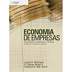 Economia de Empresas: Aplicações, Estratégia e Táticas - Tradução da 11ª Edição Norte-americana