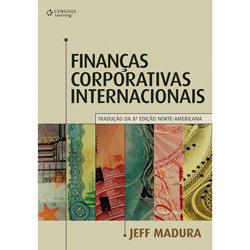 Finanças Corporativas Internacionais - Tradução da 8° Edição Norte - Americana