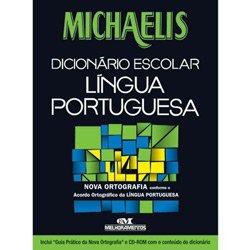 Michaelis Dicionário Escolar da Língua Portuguesa Com Nova Ortografia e Cd Rom