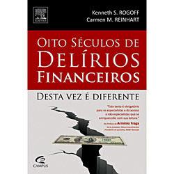 Oito Séculos de Delírios Financeiros