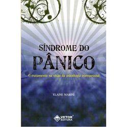 Sindrome do Panico: o Tratamento na Visao da Psicologia Transpessoal