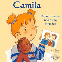 Camila - Papai e Mamae Nao Estao Brigados