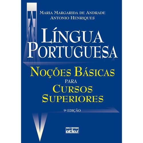 Lingua Portuguesa: Noções Básicas para Cursos Superiores