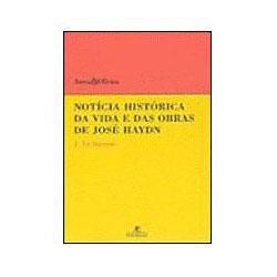 Noticia Historica da Vida e das Obras de Jose Haydn