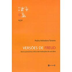 Versões de Freud - Breve Panorama Crítico das Traduções de Sua Obra