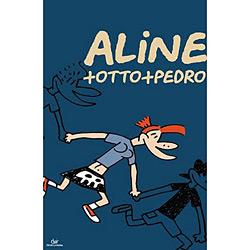 Aline + Otto + Pedro (2009 - Edição 1)