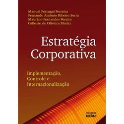 Estratégia Corporativa: Implementação, Controle e Internacionalização