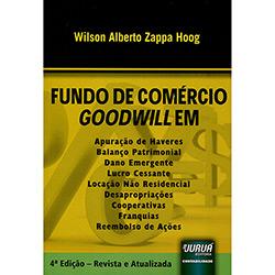 Fundo de Comércio Goodwill em Apuração de Haveres: Balanço Patrimonial - Dano Urgente (2012 - Edição 4)