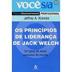 Princípios de Liderança de Jack Welch - Vol. 5 - Coleção Você S/a, Os