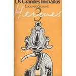 Os Grandes Iniciados - Hermes