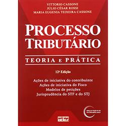 Processo Tributário: Teoria e Prática