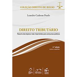 Direito Tributário - 4ªed. - Resumo dos Tópicos Mais Importantes para Concurso Públicos - Livro de Bolso