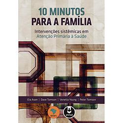 10 Minutos para a Família - Eia Asen, Dave Tomson, Venetia Young e Peter Tomson