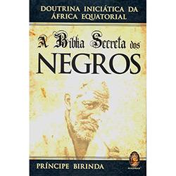 Biblia Secreta dos Negros, A