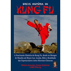 Breve História do Kung Fu: a Fascinante História do Kung Fu