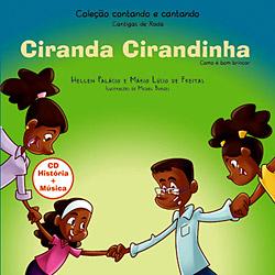 Ciranda Cirandinha: Como É Bom Brincar