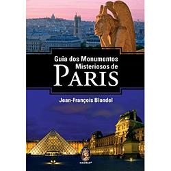 Guia dos Monumentos Misteriosos de Paris