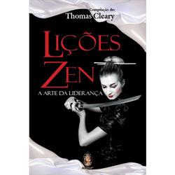 Licoes Zen - a Arte da Lideranca
