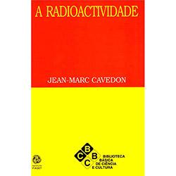 Radioactividade, A