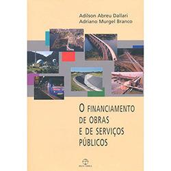 Financiamento de Obras e de Servicos Publicos, O