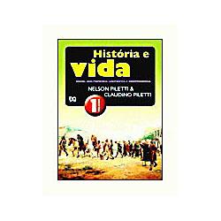 História e Vida - Brasil: dos Primeiros Habitantes à Independência - Volume 1