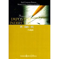 Manual dos Impostos Indiretos - Ipi, Icms, Iss