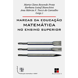 Marcas da Educação Matemática no Ensino Superior (2013 - Edição 1)