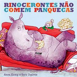 Rinocerontes Não Comem Panquecas