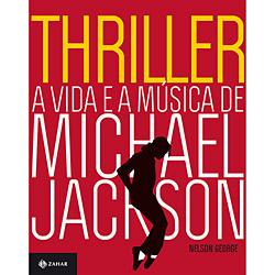 Thriller: a Vida e a Música de Michael Jackson