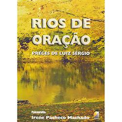 Rios de Oração - Irene Pacheco Machado