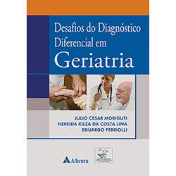 Desafios do Diagnóstico Diferencial em Geriatria - Julio César Moriguti