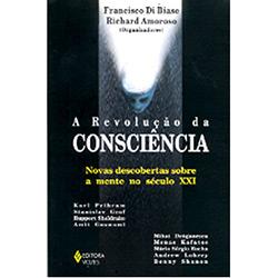 Revolucao da Consciencia (a) - Novas Descobertas Sobre a Mente no Seculo Xx