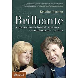 Brilhante: a Inspiradora História de uma Mãe e Seu Filho Gênio e Autista (2013 - Edição 1)