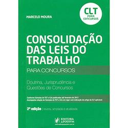 Consolidação das Leis do Trabalho - Clt - para Concursos: Doutrina, Jurisprudência e Questões de Concursos